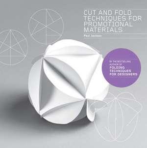 Cut & Fold Techniques for Promotional Materials de Paul Jackson