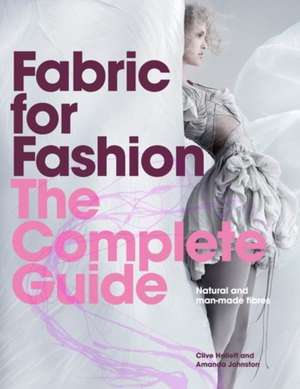 Fabric for Fashion:  Natural and Man-Made Fibers de Clive Hallett