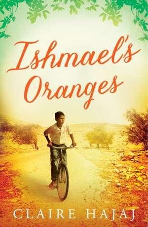Ishmael's Oranges de Claire Hajaj