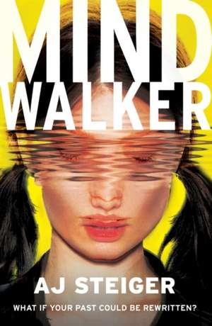 Mindwalker de A. J. Steiger