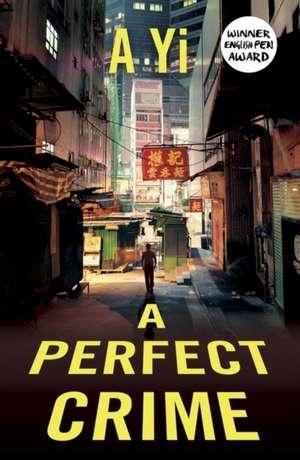 A Perfect Crime de A Yi