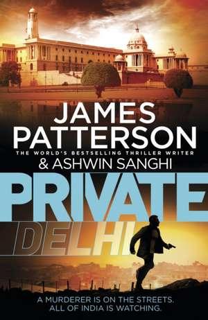 Private Delhi de James Patterson