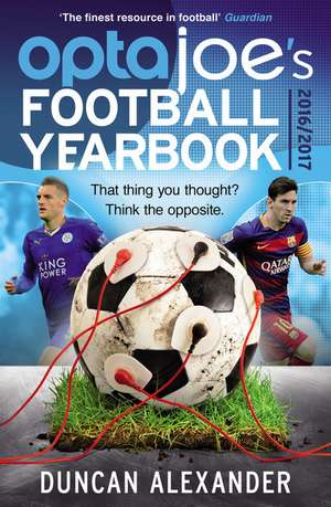 Optajoe's Football Yearbook 2016: That Thing You Thought? Think the Opposite. imagine