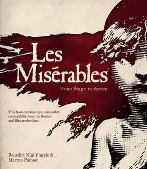 Nightingale, B: Les Miserables: The Official Archives de Martyn Palmer