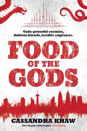 Food of the Gods: A Rupert Wong Novel de Cassandra Khaw