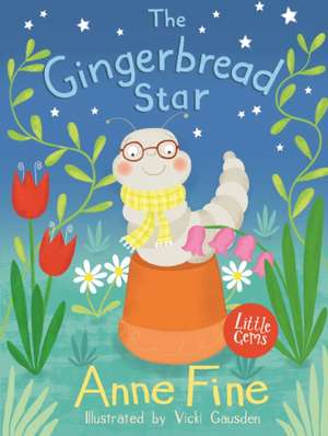 The Gingerbread Star de Anne Fine