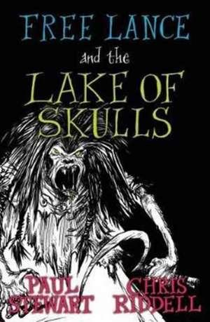 Free Lance and the Lake of Skulls de Paul Stewart