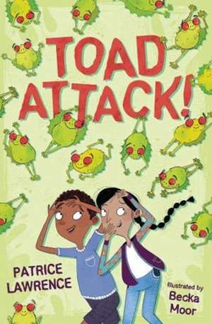 Toad Attack! de Patrice Lawrence