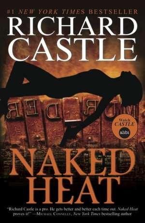 Nikki Heat - Naked Heat