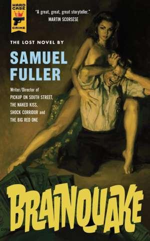 Brainquake de Samuel Fuller