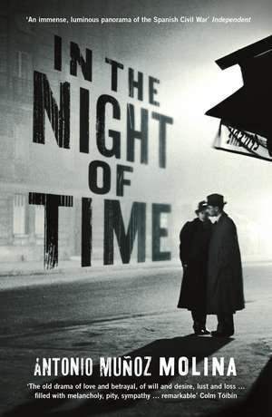 In the Night of Time de Antonio Munoz Molina