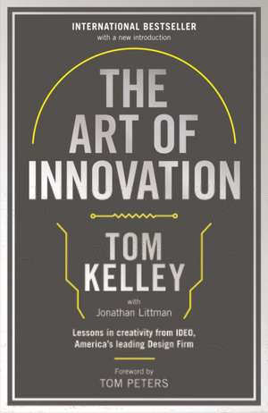 The Art of Innovation de Tom Kelley