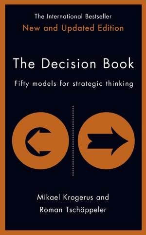 The Decision Book: Fifty models for strategic thinking (New Edition) de Mikael Krogerus