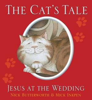 The Cat's Tale de Nick Butterworth