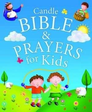 Candle Bible and Prayers for Kids de Juliet David