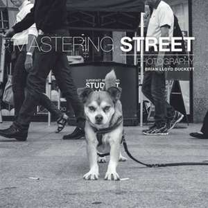 Mastering Street Photography imagine