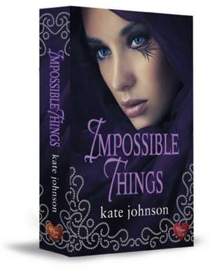 Impossible Things de Kate Johnson