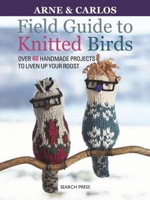Field Guide to Knitted Birds de Carlos Zachrison