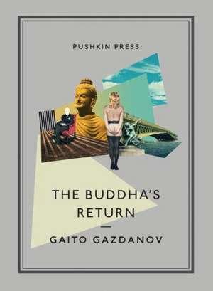The Buddha's Return:  Journeys in Italy de Gaito Gazdanov