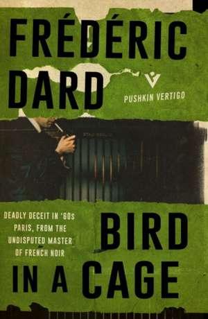 Bird in a Cage de Frédéric Dard