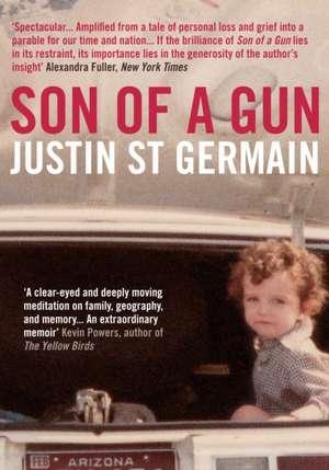 St. Germain, J: Son of a Gun de Justin (Author) St. Germain