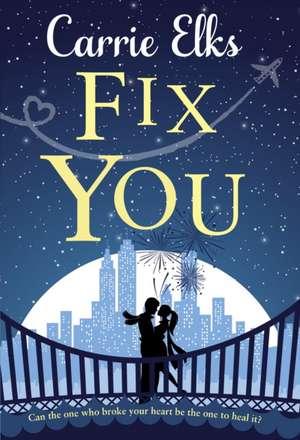 Fix You de Carrie Elks
