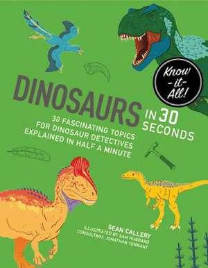 Dinosaurs in 30 Second de Sean Callery