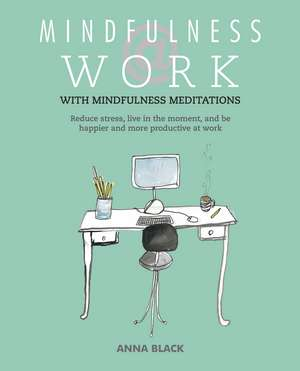 Mindfulness @ Work