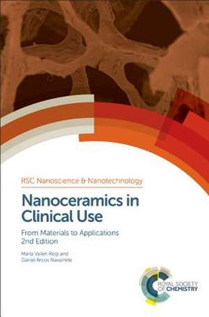 Nanoceramics in Clinical Use:  From Materials to Applications de ARCOS N VALLET-REGI