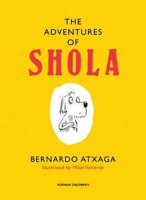 The Adventures of Shola de Bernardo Atxaga