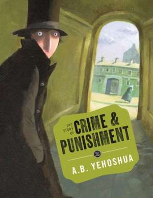 The Story of Crime and Punishment de A.B. Yehoshua