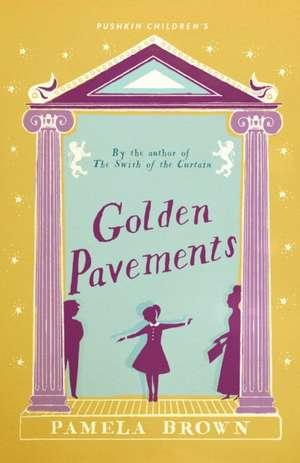 Golden Pavements (Blue Door 3) de Pamela Brown