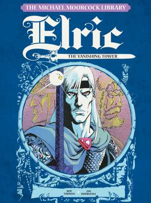 The Michael Moorcock Library - Elric, Vol.4