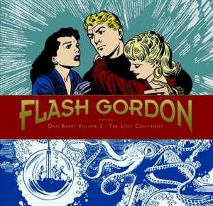 Flash Gordon:  Dan Barry Volume 2 - The Lost Continent de Dan Barry