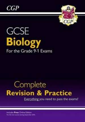 New Grade 9-1 GCSE Biology Complete Revision & Practice with Online Edition