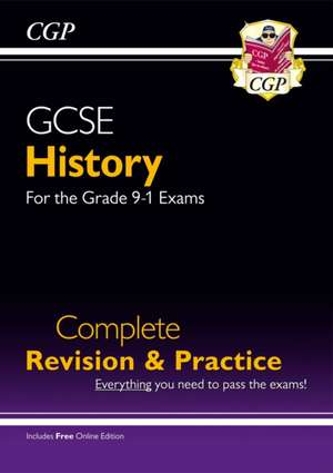 New GCSE History Complete Revision & Practice - for the Grad