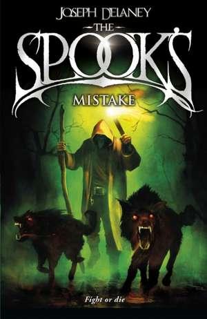 The Spook's Mistake de Joseph Delaney