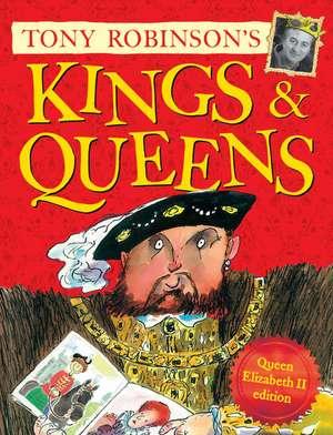 Kings and Queens de Sir Tony Robinson