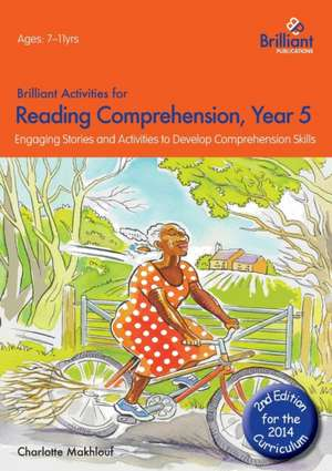 Brilliant Activities for Reading Comprehension, Year 5 (2nd Edition) de Charlotte Makhlouf