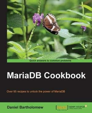 Mariadb Cookbook:  Blocks de Daniel Bartholomew