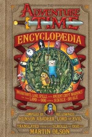 The Adventure Time Encyclopaedia de Martin Olson