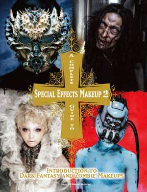 A Complete Guide to Special Effects Makeup, Volume 2:  Duncan Forrester Mystery 1 de  Tokyo SFX Makeup Workshop