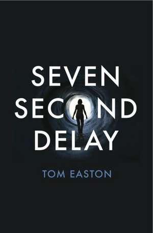 Seven Second Delay