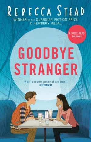 Goodbye Stranger de Rebecca Stead