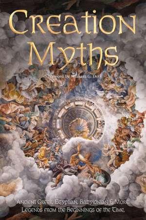 Creation Myths: Legends from the Beginning of Time de J.K. Jackson