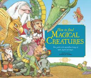 How to Find Magical Creatures