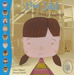 I'm Sad de Claire Hibbert