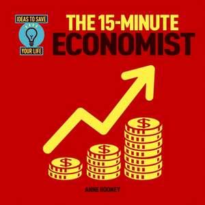 15 MINUTE ECONOMIST de Anne Rooney