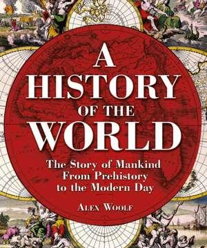 History of the World de Alex Woolf