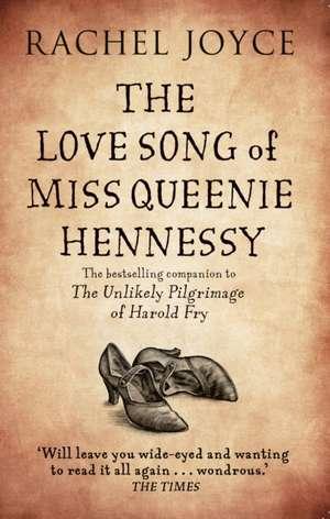The Love Song of Miss Queenie Hennessy de Rachel Joyce